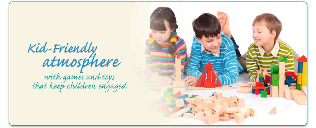 Kid-Friendly atmosphere with games and toys that keep children engaged.